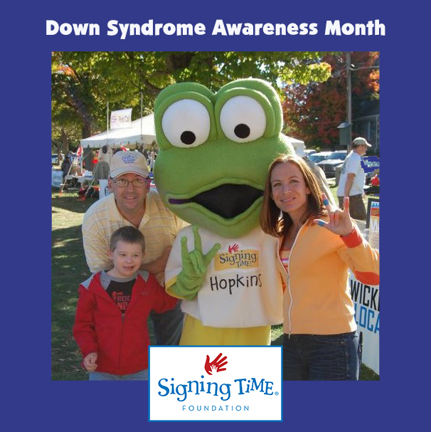 Down Syndrome Awareness - Signing Time Foundation