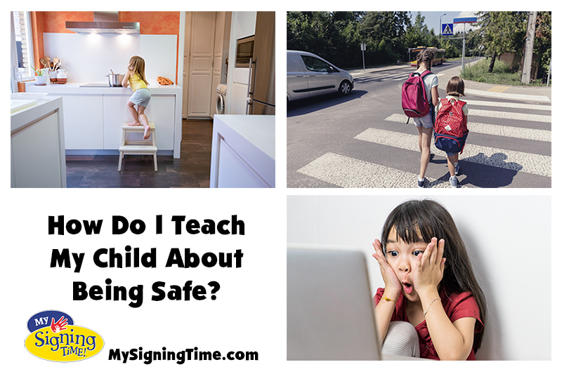 How Do I Teach My Child About Being Safe?